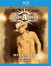 Aldean, Jason: Wide Open Live & More! (2009)