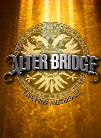 Alter Bridge: Live from Amsterdam (2010)