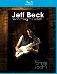 Beck, Jeff: Performing This Week... Live at Ronnie Scott's (2007)
