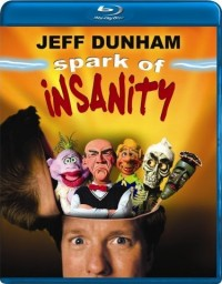 Jeff Dunham: Spark Of Insanity (2007)