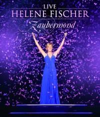 Fischer, Helene: Zaubermond Live (2009)