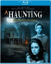 Haunting, A - Twilight of Evil (2009)