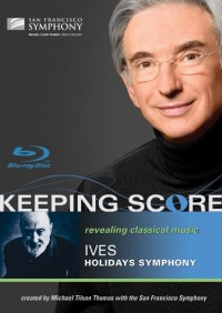 Keeping Score: Ives, Holidays Symphony (2009)