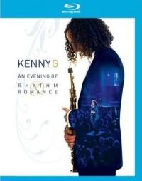 Kenny G: An Evening of Rhythm & Romance (2008)