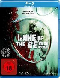 Zlo přichází z hlubin (Beneath Still Waters / Lake of the Dead / Bajo aguas tranquilas, 2005)