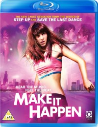 Dokaž to! (Make It Happen, 2008)
