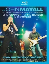 Mayall, John & The Bluesbreakers and Friends: 70th Birthday Concert (2003)