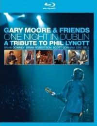 Moore, Gary & Friends: One Night In Dublin (2005)