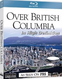 Over British Columbia In High Definition (2009)