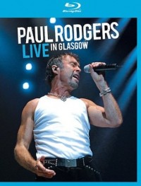 Rodgers, Paul: Live In Glasgow (2006)
