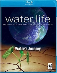 Water Life: Water's Journey (2009)