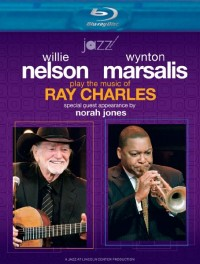Nelson, Willie and Wynton Marsalis: Play the Music of Ray Charles (2009)
