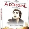 À l'origine (À l'origine / In the Beginning, 2009)