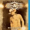Aldean, Jason: Wide Open Live & More! (2009)