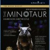 Birtwistle, Harrison: The Minotaur (2008)