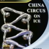 China Circus on Ice (2009)