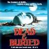 Mrtví a pohřbení (Dead & Buried, 1981)