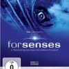 For Senses - A Fascinating Journey into Nature & Sound (2009)