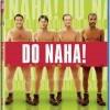 Do naha! (Full Monty, The, 1997)