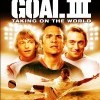 Goal! III (Goal! III / Goal 3 - Taking On The World, 2009)