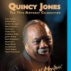 Jones, Quincy: The 75th Birthday Celebration (2008)