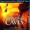 Journey Into Amazing Caves (IMAX) (2001)