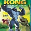 Kong: Return to the Jungle (2006)
