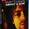Kurt Cobain - About a Son (Kurt Cobain About a Son, 2006)
