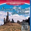 Living Landscapes: Sacred Canyons of the American Southwest (2007)