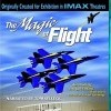 Magic of Flight, The (IMAX) (1997)