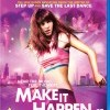 Dokaž to! (Make It Happen, 2008)
