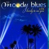 The Moody Blues: Lovely to See You - Live (2005)