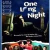 Jediná dlouhá noc (One Long Night, 2007)