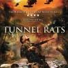 Tunnel Rats (Tunnel Rats / 1968 Tunnel Rats, 2008)