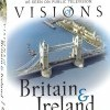 Visions of Britain & Ireland (2009)