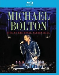 Michael Bolton: Live at the Royal Albert Hall (Blu-ray)
