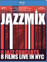 Jazzmix: 8 Jazz Concerts, 8 Films Live in NYC (Blu-ray)