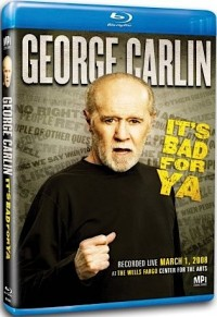 George Carlin: It's Bad For Ya (2008)