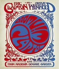 Clapton, Eric and Steve Winwood: Live from Madison Square Garden (2009)