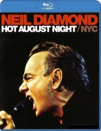 Diamond, Neil: Hot August Night / NYC (2010)