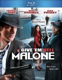 Give 'em Hell, Malone (2009)