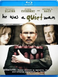 He Was a Quiet Man (2007)