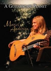 Muriel Anderson: A Guitarscape Planet (2006)