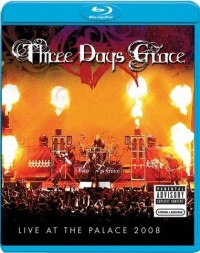 Three Days Grace: Live At The Palace 2008 (2008)