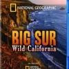 Big Sur: Wild California (2010)