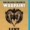 Black Crowes, The: Warpaint Live (2009)