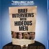 Brief Interviews with Hideous Men (2009)