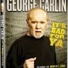 George Carlin: It's Bad For Ya (2008)
