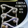China Circus on Ice (2009)