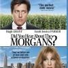 Morganovi (Did You Hear About the Morgans?, 2009)